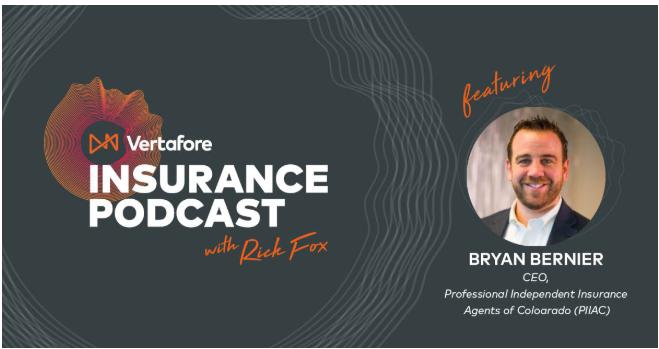 Bryan Bernier in Vertafore Insurance Podcast